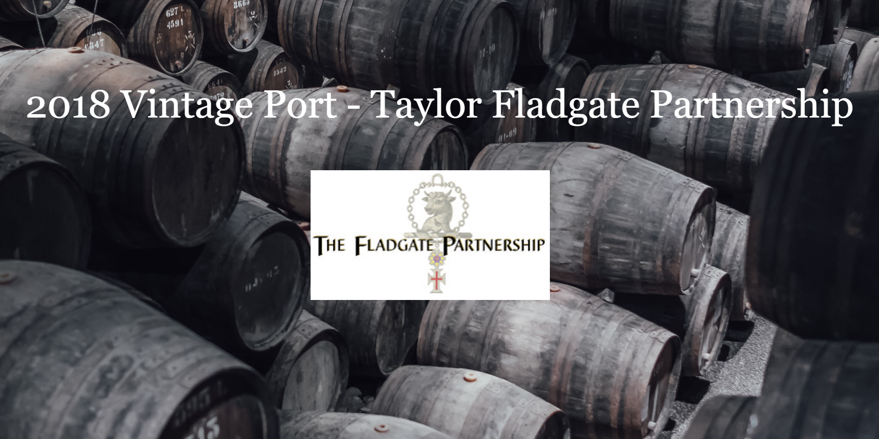 En Primeur 2018 Vintage Port from The Fladgate Partnership